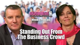Standing Out From The Business Crowd BCL119TV Podcast