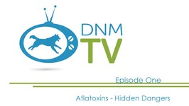 Dogs Naturally Magazine TV - Aflatoxins - A Hidden Danger For Pets