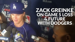 Zack Greinke On Game 5 Loss, Future With Dodgers