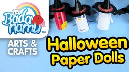 Badanamu Arts And  Crafts EP7 - Halloween Paper Dolls