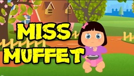 Miss Muffet - Popular Nursery Rhymes