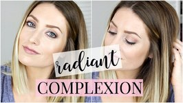 How to get a Radiant Complexion