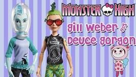 monster high manster dolls gil webber and deuce gorgon li li unwraps toys