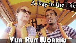 Visa Run Worries - Living In Thailand Vlog (ADITL EP 235)