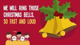 Christmas Songs For Kids Ring Those Christmas Bells Song Lyrics