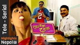 Twakka Tukka Returns - Episode 8 - New Nepali Comedy TV Series 2016 Ft Dinesh D C