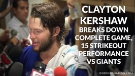 Clayton Kershaw On His Complete Game, 15 Strikeouts Vs. Giants