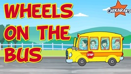 Wheels On The Bus Go Round And Round - Nursery Rhymes For Children