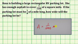 Find a Width of a Rectangle with Fractions Given An Area (Common Core Math 7/8 Ex 8)