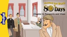 Around the World in 80 Days, Episode 6 - Passports and Visas - Level 6