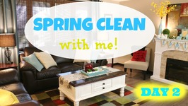 Spring Clean With Me - Day Two