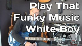 Play That Funky Music White Boy by Wild Cherry - Guitar Lesson