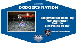 Dodgers Nation Meets Vicente Reyes  Finalist for Dodgers FOY