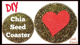Chia Seed Coaster DIY  Another Coaster Friday  Craft Klatch  Valentine's Day