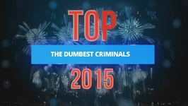 Review 2015: The year's dumbest criminals