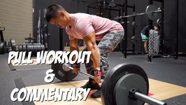 Pull Workout And Commentary
