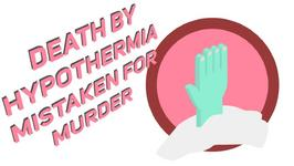 The peculiar facts of death by hypothermia