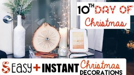 5 Easy Ways To Instantly Decorate For Christmas!  10th Day Of Christmas 2015!