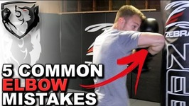 5 Common Elbow Strike Mistakes - How to Cut Your Opponent