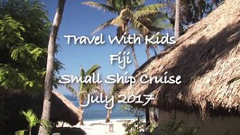 Book a family Fiji Cruise Adventure 2017 - Travel With Kids Cruise