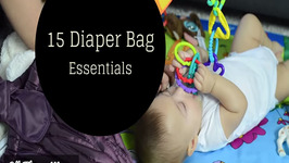 What's in My Diaper Bag? My 15 Baby Essentials