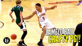 LaMelo Ball is Crafty With The Basketball Chino Hills' PG Has Big Game