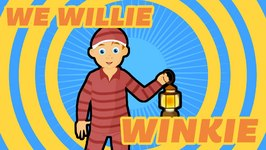 We Willie Winkie - Nursery Rhyme for Children