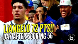 LiAngelo Ball Scores 72 Points Day After Scoring 56 - Full Highlights