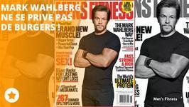 Mark Wahlberg nous livre ses secrets fitness !