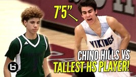 Chino Hills vs Tallest Player In High School Chino Hills vs Pleasant Grove Full Highlights