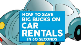 How To Save Big Bucks On Car Rentals In 60 Seconds