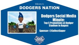 Dodgers Social Media Minute: Top 5 Promotions at Dodger Stadium in August