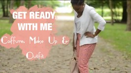 Coiffure, Maquillage Et Outfit  Get Ready With Me