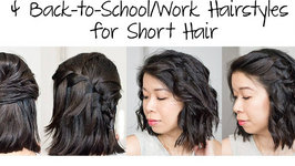 4 Easy Back to School and Work Hairstyles for Short Hair under 5 Minutes