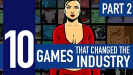 10 Video Games that Changed the Industry  Part 2