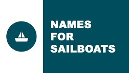Sailboat names - the best names for your boat