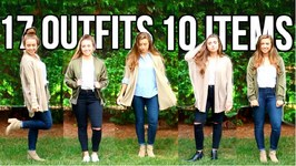 17 Outfits From 10 Items - Fall Capsule Wardrobe 101