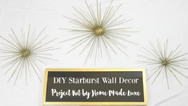 DIY Starburst Wall Decor Kit from Home Made Luxe