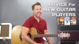 Advice For New Guitar Players