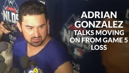 Adrian Gonzalez Talks Moving On From Game 5 Loss