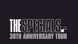 The Specials: 30th Anniversary Tour