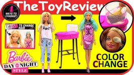 Barbie Day To Night Style Color Changing Doll 2016 Hair Makeup Unboxing Toy Review