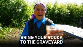 Vodka, grannies and graves: Welcome to a Russian party!