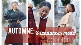 Lookbook Automne 2014 : 3 Tendances Mode  Adopter