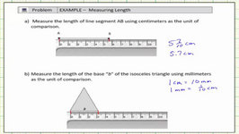 Determine Lenths In Centimeters, Millimeters, And Inches