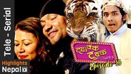 Twakka Tukka Returns - Episode 15 - New Nepali Comedy TV Serial 2016 Ft Dinesh DC