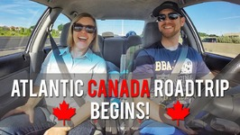 Our Atlantic Canada Roadtrip Begins