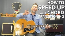 How To Quickly Speed Up Your Guitar Chord Transitioning (Part 3)
