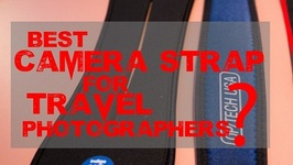 Best Camera Strap For Travel Photography