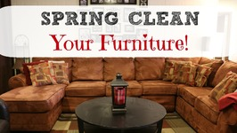 Spring Clean With Me - Furniture